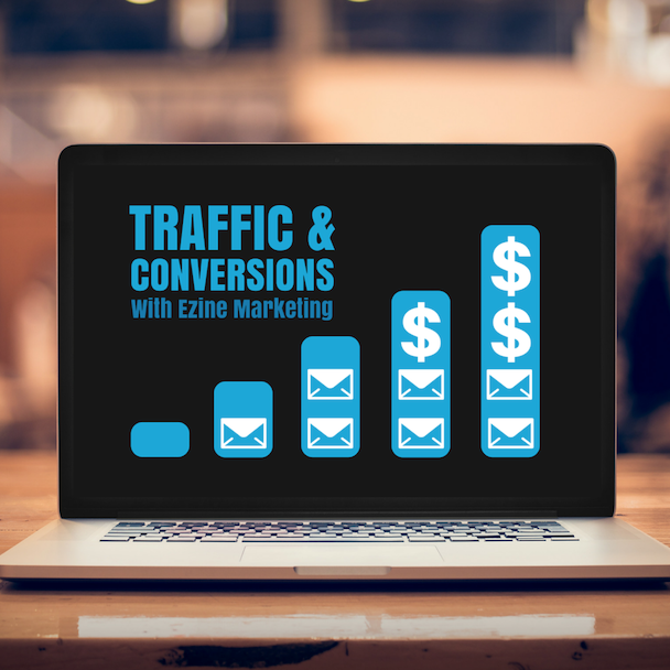 Traffic & Conversion with Ezine